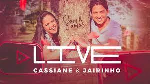 Live Cassiane & Jairinho - Som do Amor | #FiqueEmCasa e Cante com  #CassianeEJairinho - YouTube