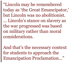 rethinkin lincoln on the th birthday of the emancipation  context of emancipation proclamation quote zinn education project teaching people s history