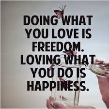 Do What You Love Quotes Inspiration 48 What You Love Quotes QuotePrism