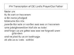 for phonetic transcription; Ipa Transcription Of The Lord S Prayer Our Father