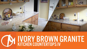 Granites For Kitchen Ivory Brown Granite Kitchen Countertops Iv Youtube