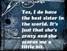 Funny Sibling Quotes Amazing 48 Funny Sister Quotes And Sayings With Images Sisters