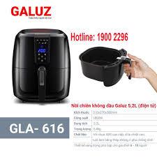 Nồi Chiên Không Dầu Galuz GLA616-5,2 Lít (Điện Tử) – MegaSale