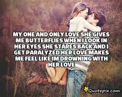 My One And Only Love Quotes Amazing My One And Only Love Quotes Endearing Youre The Only One Quotes