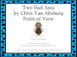 Two Bad Ants Point Of View Activities