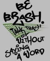 Trash Talk Quotes And Sayings. QuotesGram