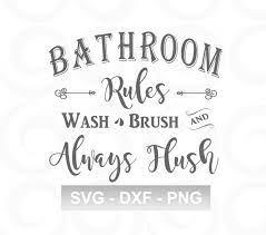 Bathroom Svg Bath Svg Rules Svg Farmhouse Svg Rustic Etsy Bathroom Vinyl Vinyl Quotes Beautiful Houses Interior