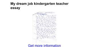 my dream job kindergarten teacher essay google docs