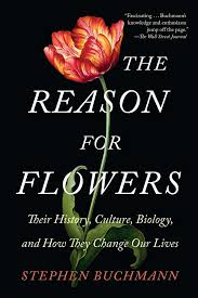 the reason for flowers book by stephen buchmann official the reason for flowers 9781476755533 hr