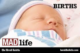 Births: March 15 | Short Takes | heraldbulletin.com