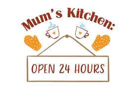 Create your diy shirts, decals, and much more using your cricut explore, silhouette and other cutting machines. Mum S Kitchen Open 24 Hours Svg Cut File By Creative Fabrica Crafts Creative Fabrica
