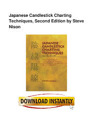 Japanese Candlestick Charting Techniques By Steve Nison Pdf Japanese Candlestick Charting Techniques Second