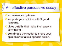 persuasive writing ppt video online  an effective persuasive essay 3 essay format