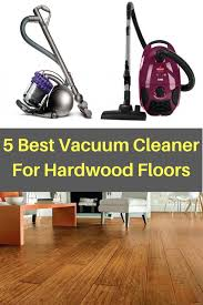 medium size of best vacuum cleaner for hardwood floors rugs and top reviews you have high