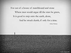 Dylan Thomas Quotes on Pinterest | Dylan Thomas, John Keats Quotes ... via Relatably.com