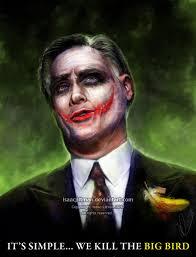 it s simple we kill the big bird mitt romney als jokerevil mitt romney als joker
