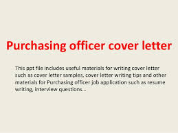 purchasing officer cover letter this ppt file includes useful materials for writing cover letter such as purchaser cover letter