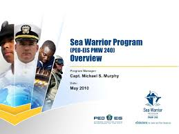 Sea Warrior Program Peo Eis Pmw 240 Command Brief