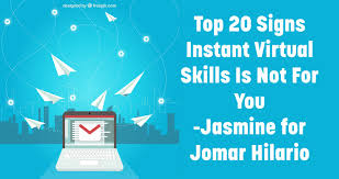 top signs instant virtual skills is not for you jomar hilario top 20 signs instant virtual skills is not for you