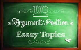 argument or position essay topics sample essays letterpile