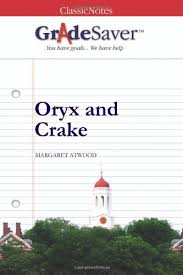 oryx and crake essays gradesaver oryx and crake margaret atwood