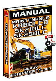 manual maintenance of kobelco sk210lc sk250lc hydraulic manual maintenance kobelco sk210lc sk250lc excavators