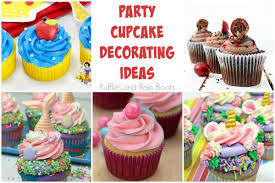 Party Cupcakes Ideas For All Occasions Ruffles And Rain Boots