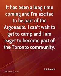 eric crouch quotes quotehd it has been a long time coming and i m excited to be part of