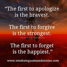 Forgive And Forget Quotes Amazing Be First To Apologize Forgive Forget Wisdom Quotes Stories