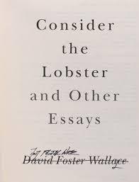 the lobster essay consider the lobster essay