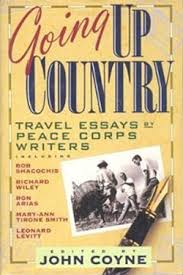 going up country travel essays by peace corps volunteers john goingupcountry