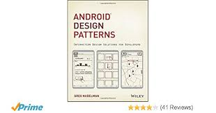 Android Design Patterns New Android Design Patterns Interaction Design Solutions For Developers