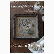 Blackbird Designs Cross Stitch Charts Loose Feathers Pleasure Of The Fleeting Year