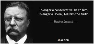 Theodore Roosevelt Quotes Unique FACT CHECK Teddy Roosevelt On Conservatives Vs Liberals