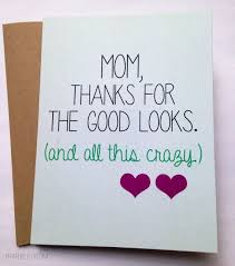 homemade birthday card for mom funny mom card mothers day card mom birthday card cards templates