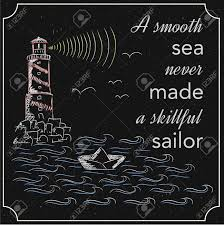 English Motivation Saying Encouraging Quotes A Smooth Sea Never