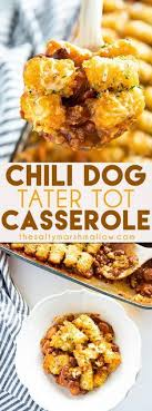 Tater Tot Chili Dog Casserole - The Salty Marshmallow | Recipe | Easy  casserole recipes, Recipes, Food