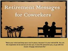 Quotes About Retirement Fascinating Funny Retirement Quotes For Coworker Retirement Wishes Best
