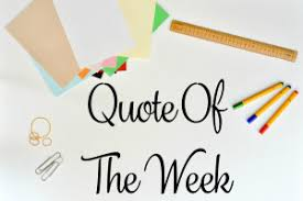 Image result for quote of the week