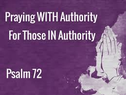 Sunday, March 12th, 2017 - PM - Praying with Authority for Those in  Authority (Psalm 72) - Faithlife Sermons