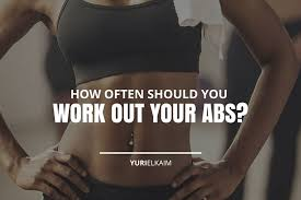 how often should you train abs for best