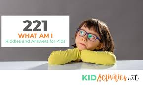 221 what am i riddles and answers for kids