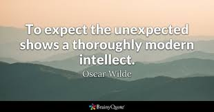 Unexpected Quotes Stunning Unexpected Quotes BrainyQuote