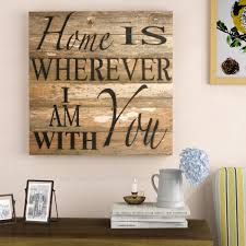 home is wherever i am with you textual art plaque by laurel foundry modern farmhouse