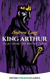king arthur tales from the round table ebook by andrew lang