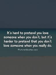 Pretending About Love Quotes