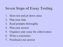 writing an effective essay after you ve prepared ppt seven steps of essay testing