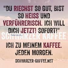 Guten Morgen Kaffee Sprüche Lustig Ribhot V2