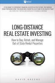 Long-Distance Real Estate Investing: How to Buy, Rehab, and Manage  Out-Of-State Rental Properties: Amazon.de: Greene, David M.: Fremdsprachige  Bücher