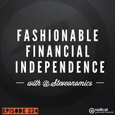 frugal tips for fashionable financial independence interview 224 frugal tips for fashionable financial independence interview steve from steveonomics com